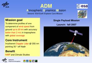ADM A tmospheric  D ynamics  M ission Second  ESA Earth Explorer Core Mission