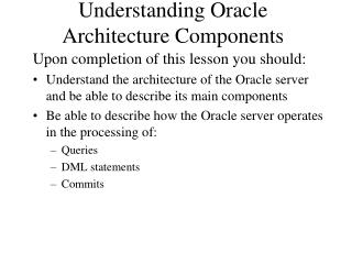 Understanding Oracle Architecture Components