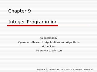Chapter 9  Integer Programming
