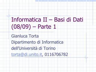 Informatica II � Basi di Dati (08/09) � Parte 1