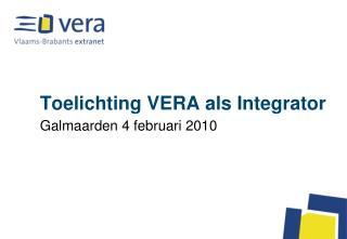 Toelichting VERA als Integrator