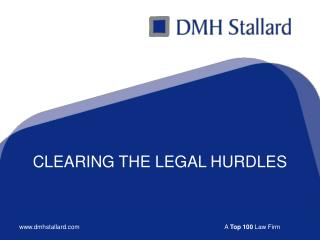 CLEARING THE LEGAL HURDLES