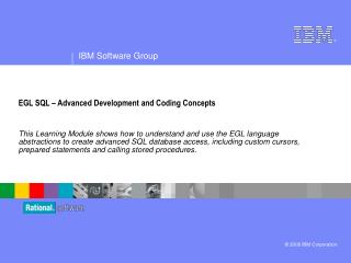 EGL SQL – Advanced Development and Coding Concepts