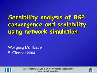 Sensibility analysis of BGP convergence and scalability using network simulation