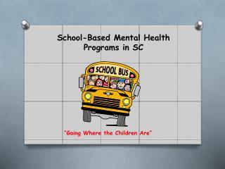 School-Based Mental Health Programs in SC