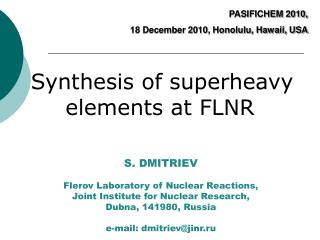 Synthesis of  superheavy  elements at FLNR