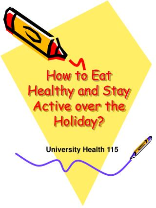 How to Eat Healthy and Stay Active over the Holiday