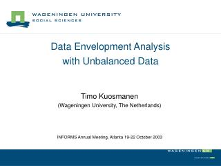 Data Envelopment Analysis  with Unbalanced Data