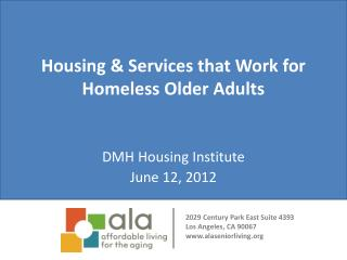 Housing & Services that Work for Homeless Older Adults