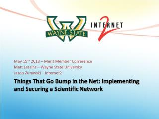 Things That Go Bump in the Net: Implementing and Securing a Scientific Network