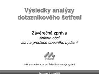 Výsledky analýzy dotazníkového šetření