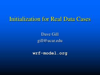 Initialization for Real Data Cases