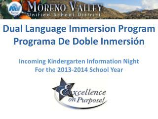 Dual Language Immersion Program Programa  De  Doble Inmersión