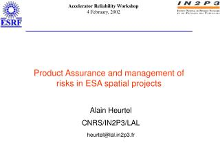 Product Assurance and management of   risks in ESA spatial projects