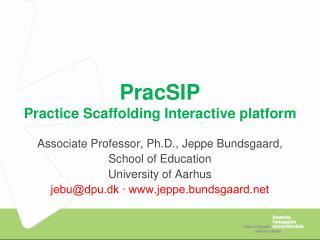PracSIP Practice Scaffolding Interactive platform