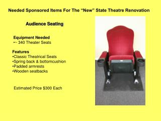 "Needed Sponsored Items For The ""New"" State Theatre Renovation"