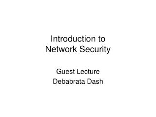Introduction to Network Security