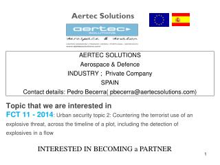 AERTEC SOLUTIONS  Aerospace & Defence INDUSTRY ;  Private Company SPAIN