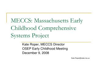 MECCS: Massachusetts Early Childhood Comprehensive Systems Project