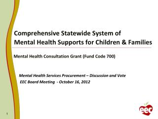 Comprehensive Statewide System of  Mental Health Supports for Children & Families