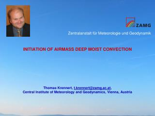 INITIATION OF AIRMASS DEEP MOIST CONVECTION