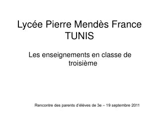 Lycée Pierre Mendès France TUNIS