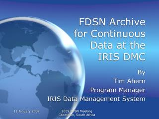 FDSN Archive for Continuous Data at the IRIS DMC