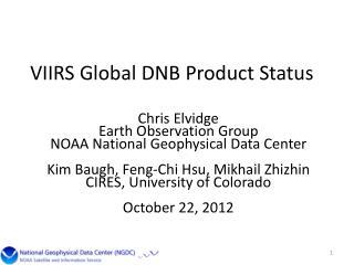 VIIRS Global DNB Product Status