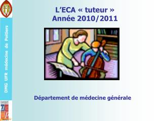 L'ECA «tuteur» Année 2010/2011