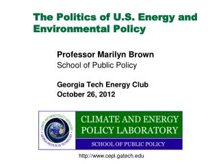 The Politics of U.S. Energy and Environmental Policy