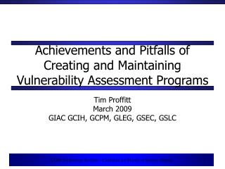 Achievements and Pitfalls of Creating and Maintaining Vulnerability Assessment Programs