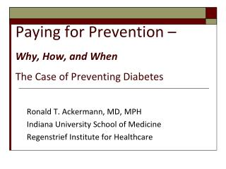 Paying for Prevention � Why, How, and When The Case of Preventing Diabetes