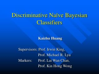 Discriminative Naïve Bayesian Classifiers