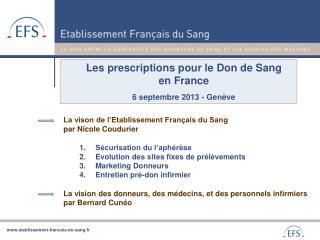 Les prescriptions pour le Don de Sang en France 6 septembre 2013 - Genève