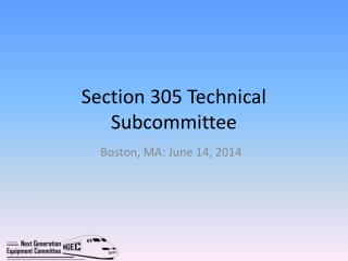Section 305 Technical Subcommittee