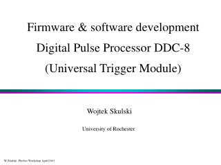 Firmware & software development Digital Pulse Processor DDC-8 (Universal Trigger Module)