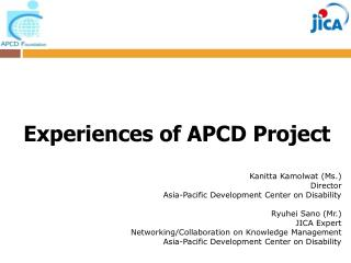 Experiences of APCD Project