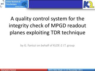 A quality control system for the integrity check of MPGD readout planes exploiting TDR technique