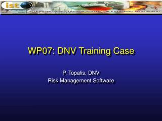 WP07: DNV Training Case