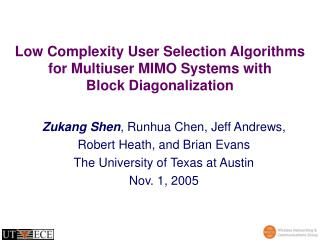 Low Complexity User Selection Algorithms for Multiuser MIMO Systems with  Block Diagonalization