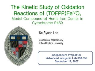 The Kinetic Study of Oxidation Reactions of TDFPPFeIVO, Model Compound of Heme Iron Center in Cytochrome P450