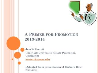 A Primer for Promotion 2013-2014