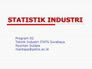 STATISTIK INDUSTRI