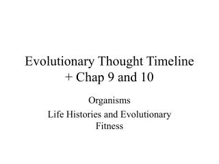 Evolutionary Thought Timeline  Chap 9 and 10