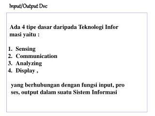 Input/Output Dvc