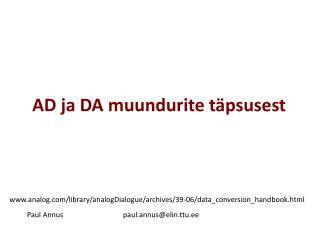AD ja DA muundurite t�psusest