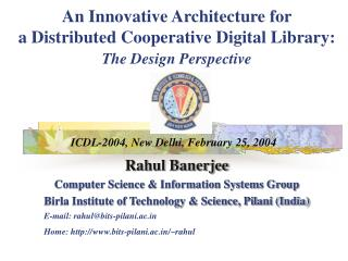 An Innovative Architecture for  a Distributed Cooperative Digital Library:  The Design Perspective