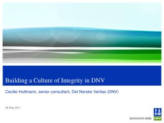 Building a Culture of Integrity in DNV