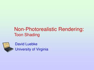 Non-Photorealistic Rendering: Toon Shading