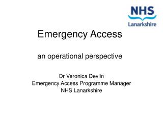 Emergency Access  an operational perspective